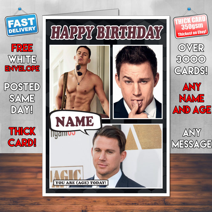 Channing Tatum Personalised Celebrity Birthday Card New 2017