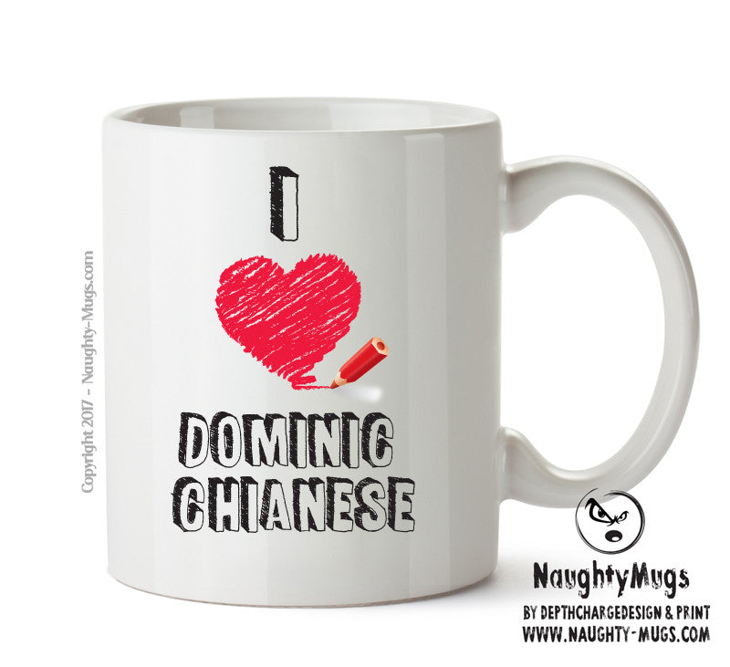 I Love Dominic Chianese Celebrity Mug Gift Office Mug Funny Humour