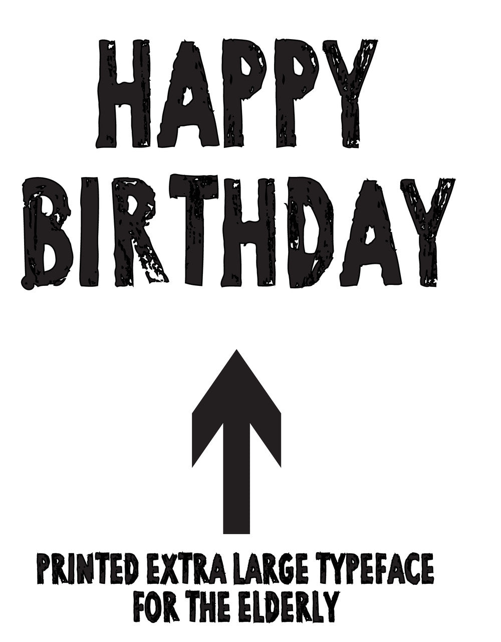 HAPPY BIRTHDAY PRINTED EXTRA LARGE TYPE FACE FOR THE ELDERLY RUDE NAUGHTY INSPIRED Adult Personalised