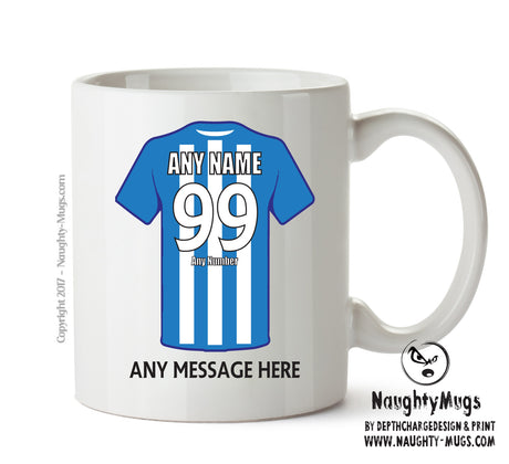 Huddersfield Town Football Team Mug - Personalised Birthday Age and Name