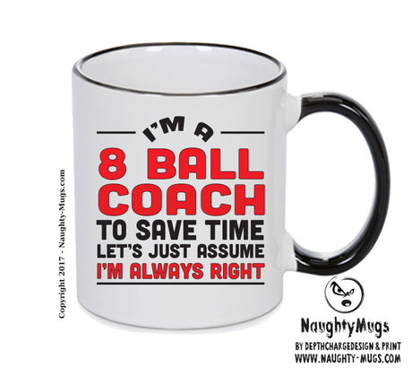 8 Ball Coach Printed Gift Mug Office Funny