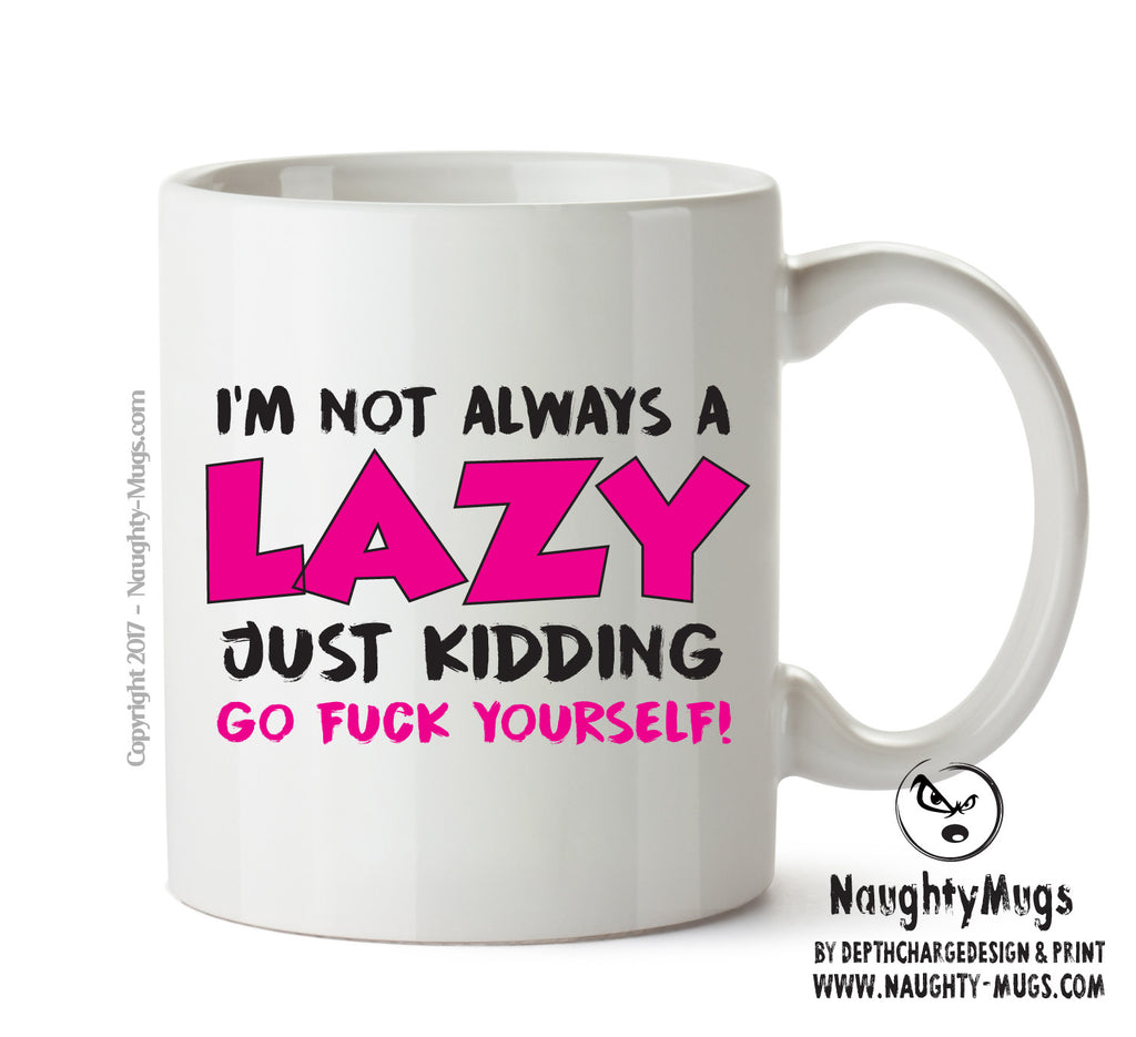 I'm Not Always Lazy - Adult Mug