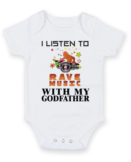 I Listen to Rave Music With My Godfather Baby Grow Bodysuit