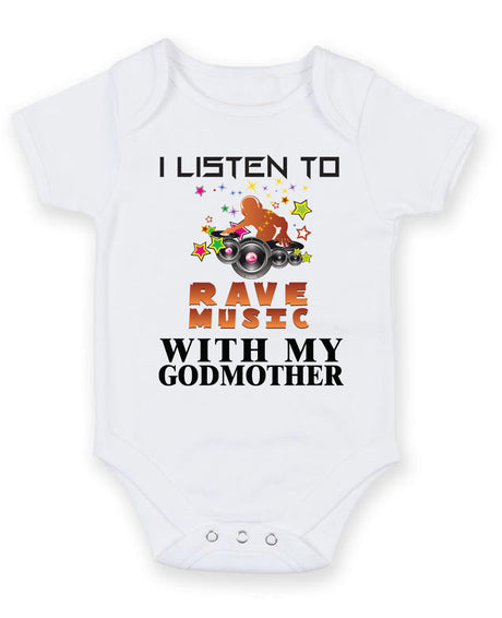 I Listen to Rave Music With My Godmother Baby Grow Bodysuit