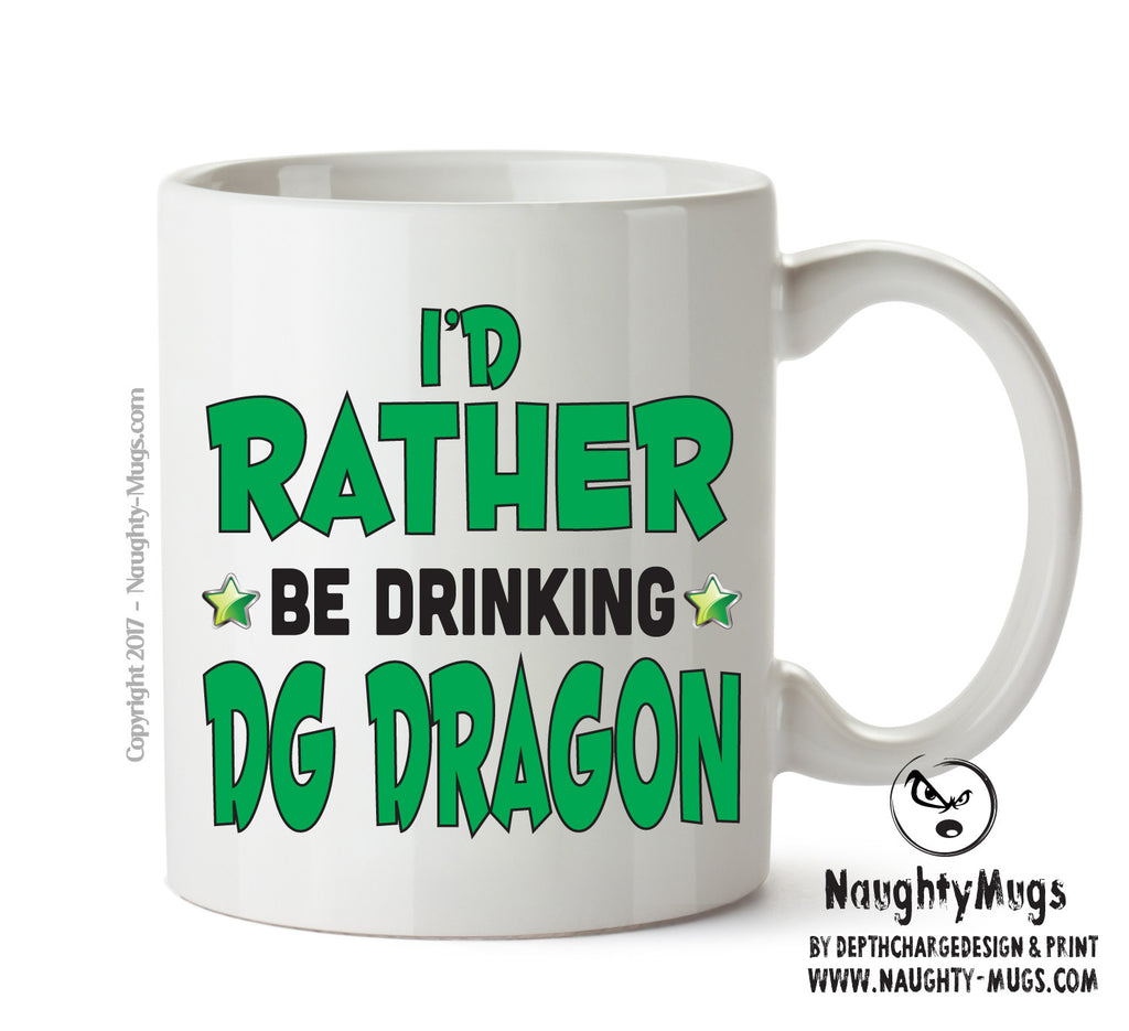 Id Rather Be Dg Dragon Personalised FUNNY OCCUPATION RUDE ADULT OFFICE MUG