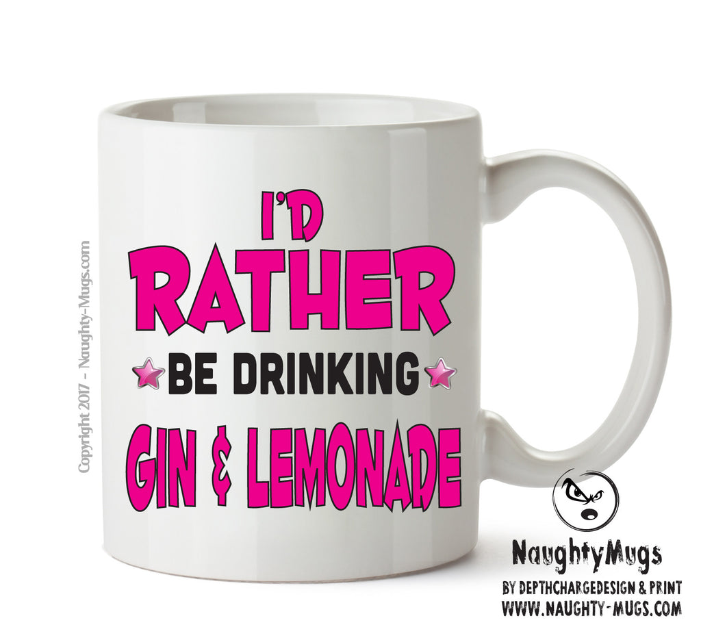 I'd Rather Be DRINKING Gin & Lemonade Personalised FUNNY OCCUPATION RUDE ADULT OFFICE MUG