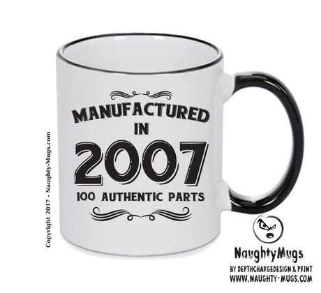 Manufactured In 2007 Printed Mug - Personalised Mug Cup Funny Novelty Gift