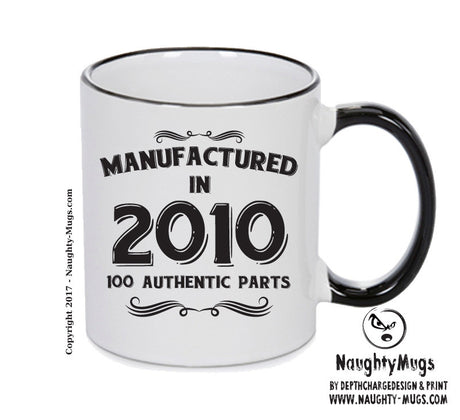 Manufactured In 2010 Printed Mug - Personalised Mug Cup Funny Novelty Gift
