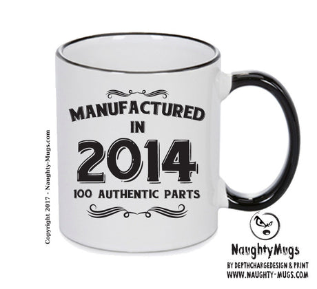 Manufactured In 2014 Printed Mug - Personalised Mug Cup Funny Novelty Gift