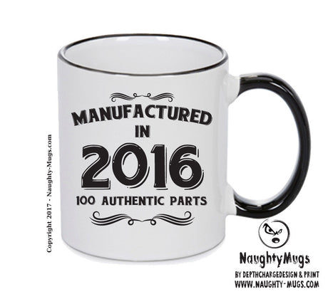 Manufactured In 2016 Printed Mug - Personalised Mug Cup Funny Novelty Gift