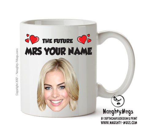 The Furture Mrs Margot Robbie Celebrity Face Mug