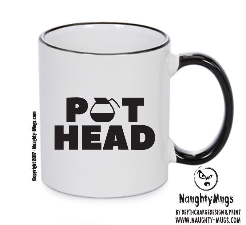 POT HEAD Funny Mug Adult Mug Gift Office Mug Funny Humour