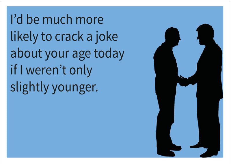 Slightly Younger INSPIRED Adult Personalised Birthday Card Birthday Card