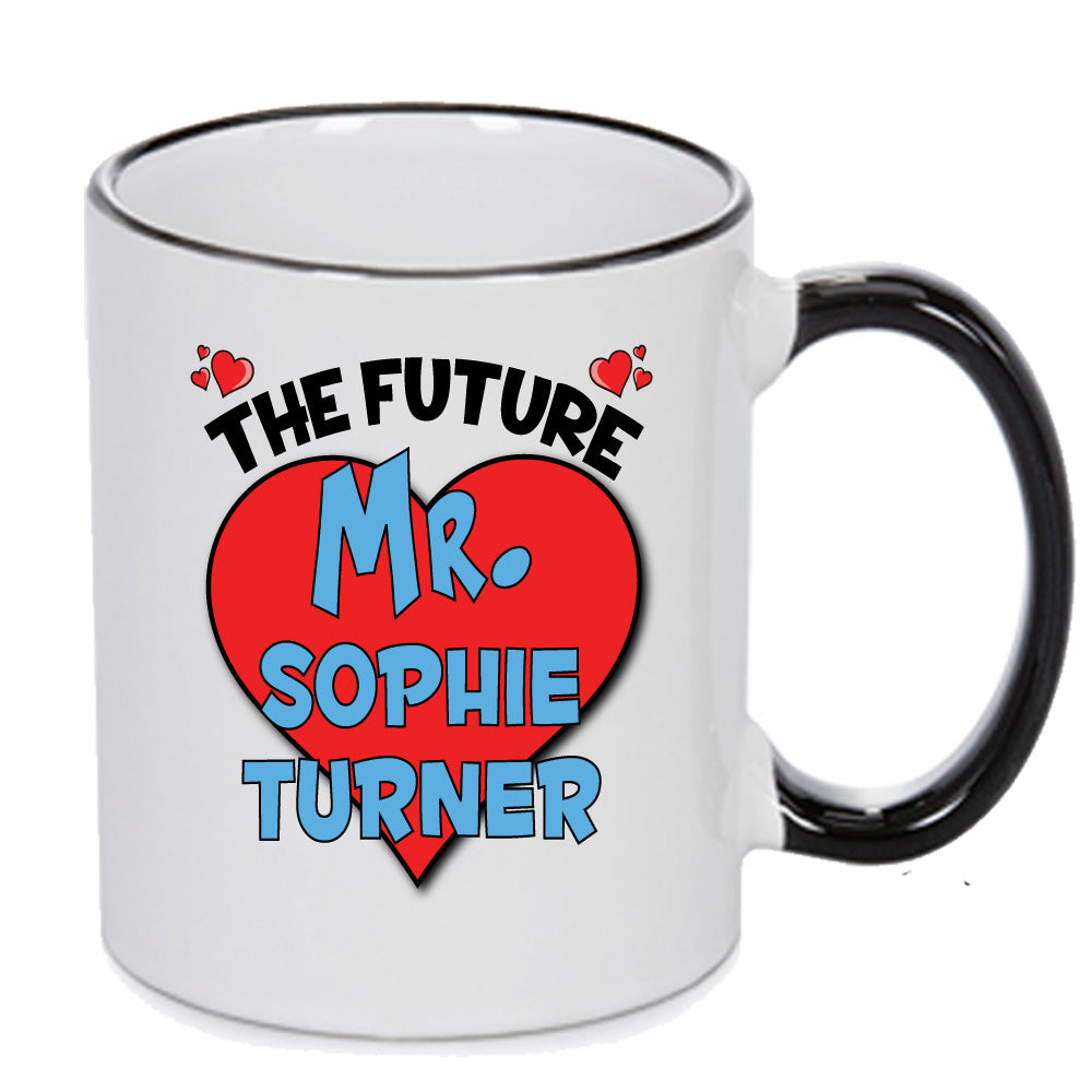 The Future Mr. Sophie Turner - PERFECT GIFT, OFFICE PRESENT - SECRET SANTA - CHRISTMAS OR BIRTHDAY PRESENT - ANY CELEBRITY NAME