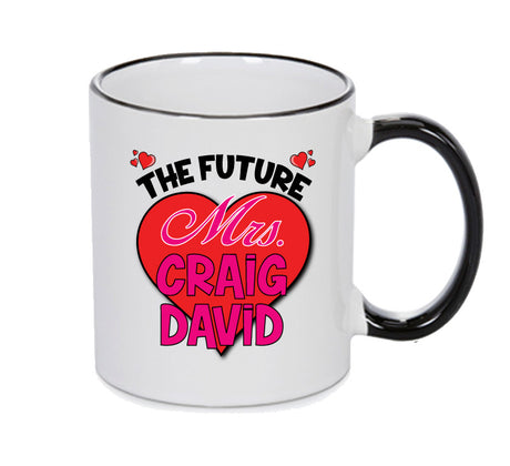 BLACK MUG - The Future Mrs. CRAIG DAVID MUG - PERFECT GIFT, OFFICE PRESENT - SECRET SANTA - CHRISTMAS OR BIRTHDAY PRESENT - ANY CELEBRITY NAME