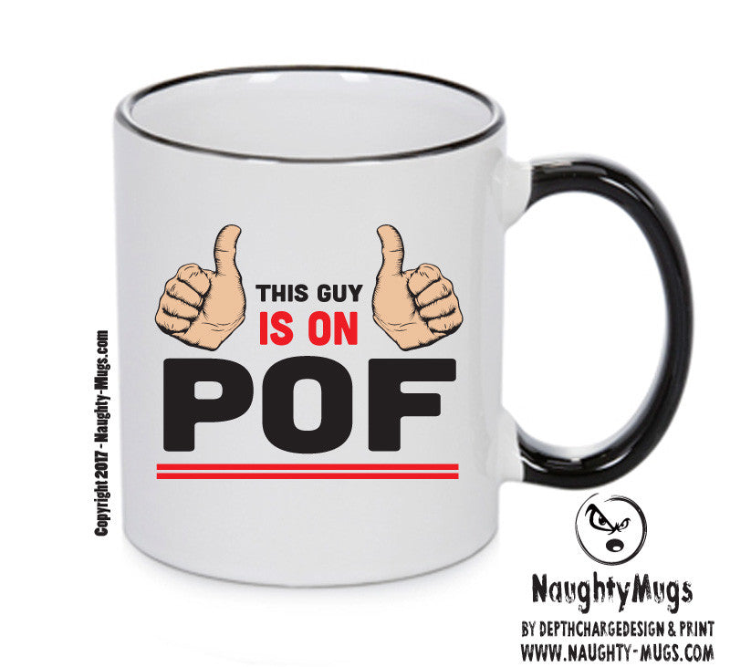 This Guy Is On POF INSPIRED STYLE Mug Gift Office Mug Funny Humour Xmas Gift