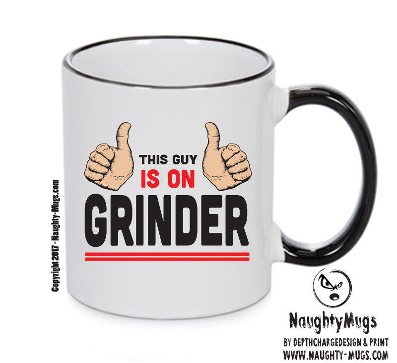 This Guy Is On GRINDER INSPIRED STYLE Mug Gift Office Mug Funny Humour Xmas Gift