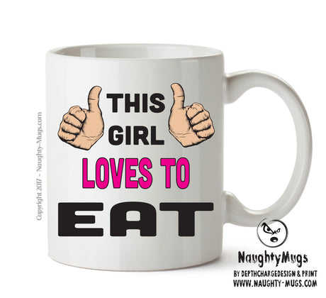 This Girl Loves To Eat Printed Office Mug Adult Mug Gift Office Mug Funny Humour  Funny Humour