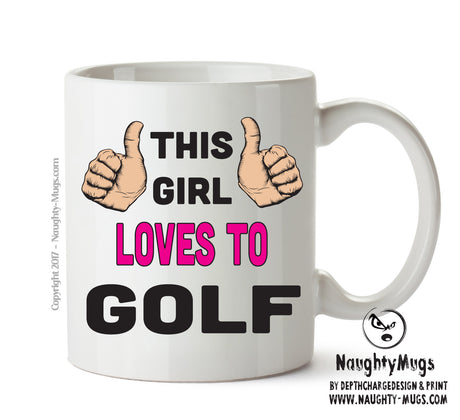 This Girl Loves To Golf Printed Office Mug Adult Mug Gift Office Mug Funny Humour  Funny Humour