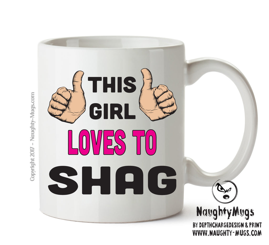 office shag. This Girl Loves To Shag Printed Office Mug Adult Gift Funny  Humour Office Shag