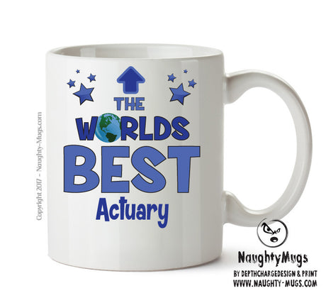 Personalised FUNNY OCCUPATION OFFICE MUG - Worlds Best Actuary