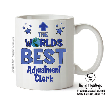 Personalised FUNNY OCCUPATION OFFICE MUG - Worlds Best Adjustment Clerk