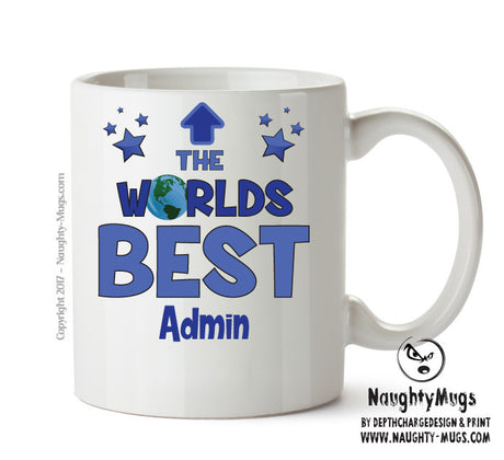 Personalised FUNNY OCCUPATION OFFICE MUG - Worlds Best Admin