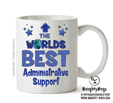 Personalised FUNNY OCCUPATION OFFICE MUG - Worlds Best Administrative Support Supervisor