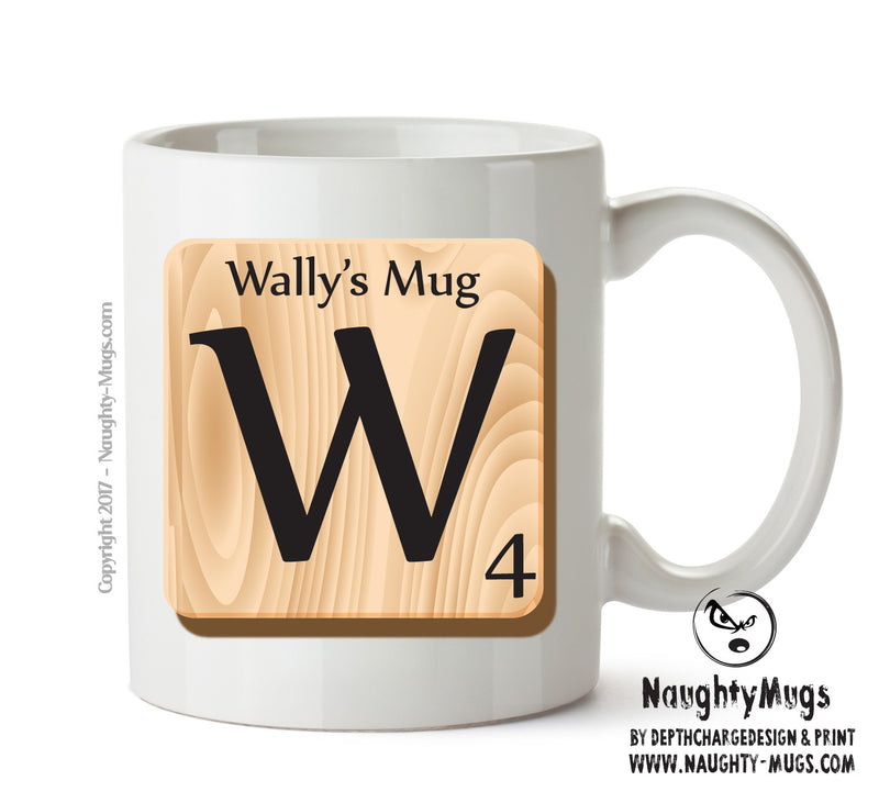 "Initial ""W"" Your Name Scrabble Mug FUNNY Gift Office Mug Funny Humour"