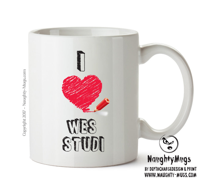 I Love Wes Studi Celebrity Mug Gift Office Mug Funny Humour