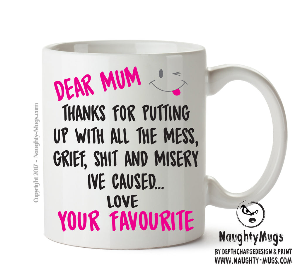 Dear MUM Thanks For Putting Up With All The Shit - Adult Mug