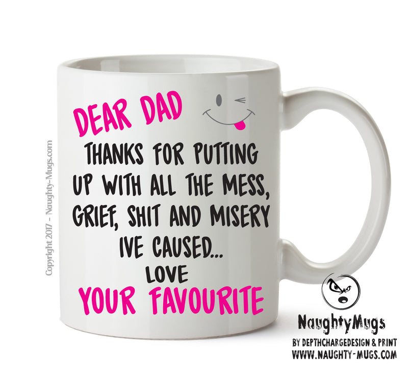 Dear DAD Thanks For Putting Up With All The Shit - Adult Mug