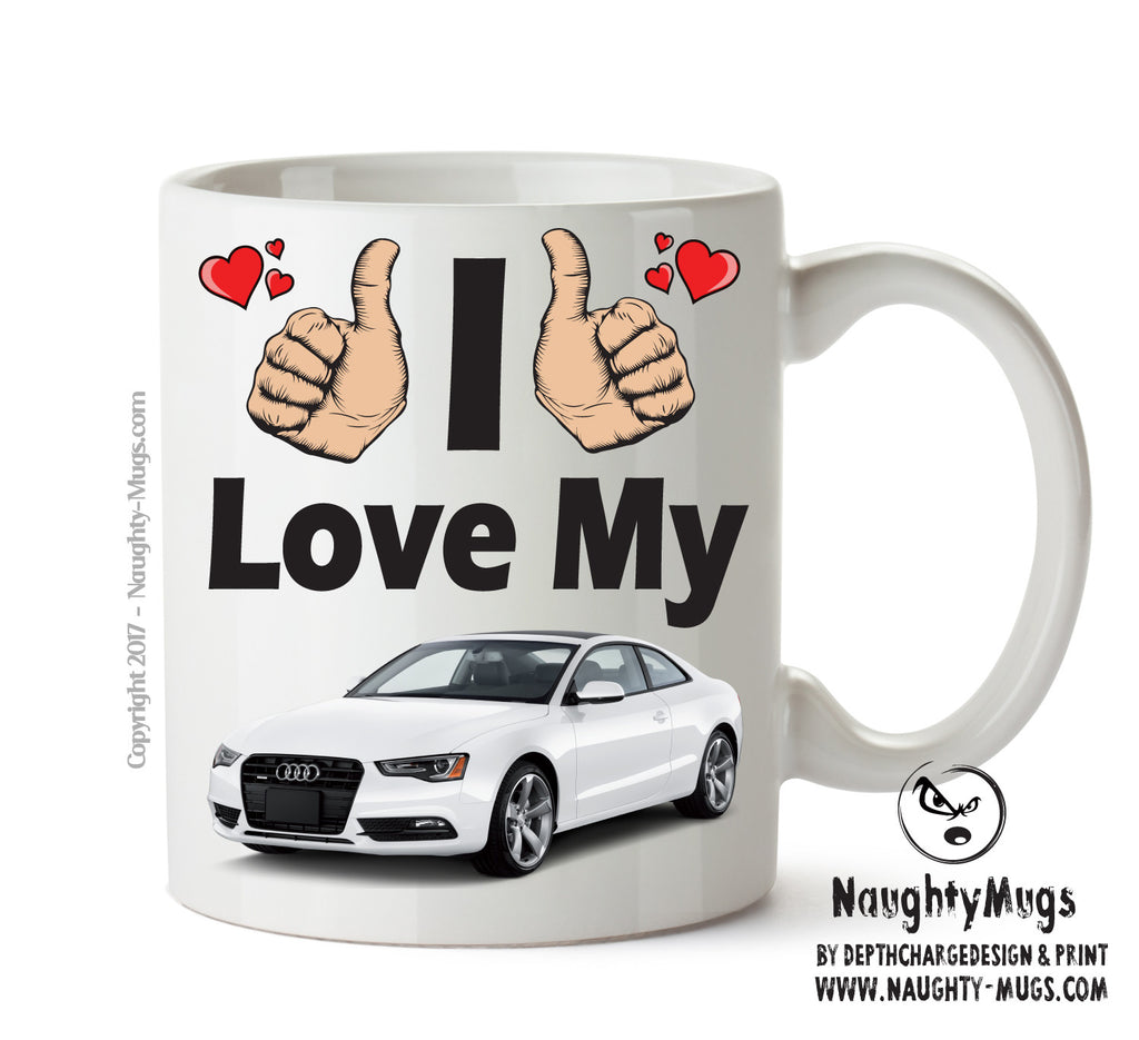 I Love My Audi A5 White Printed Mug