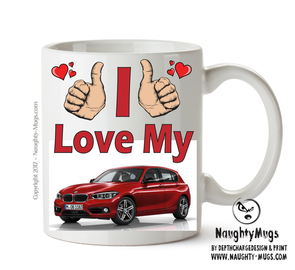 I Love My BMW 1 Series Red Printed Mug