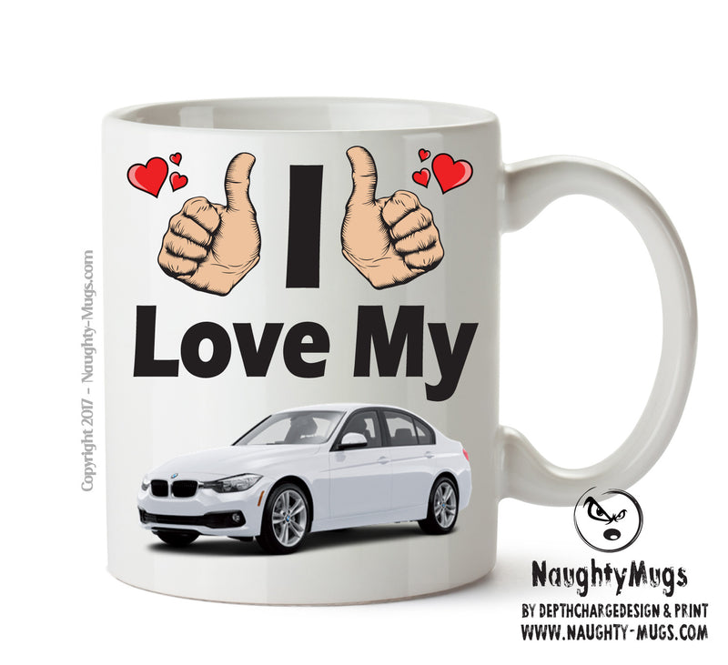 I Love My BMW 3 Series White Printed Mug