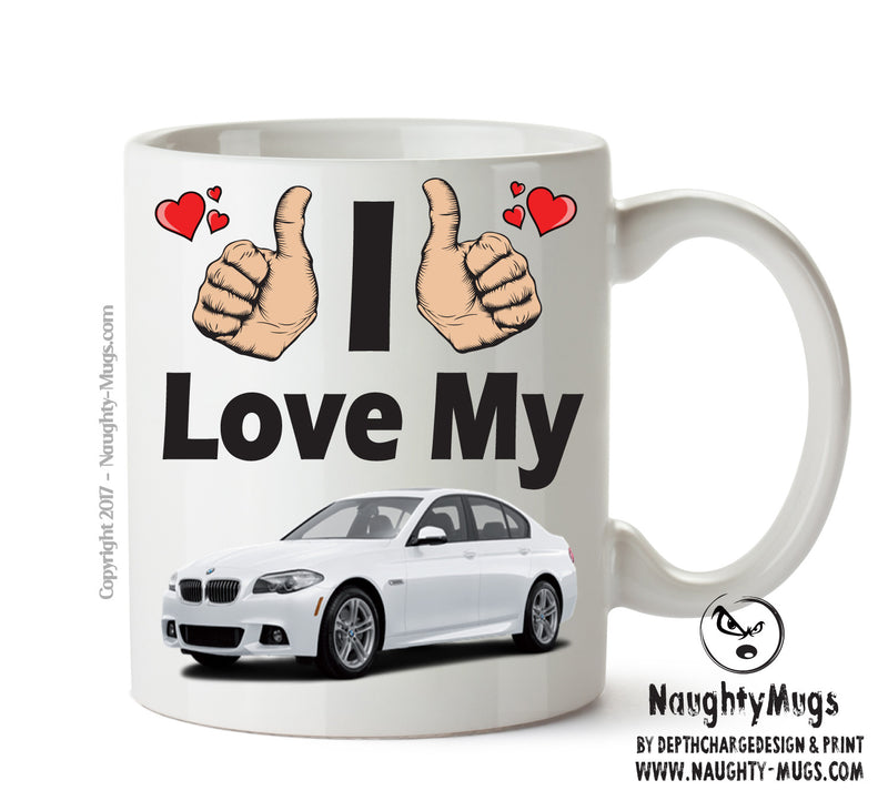 I Love My BMW 5 Series White Printed Mug