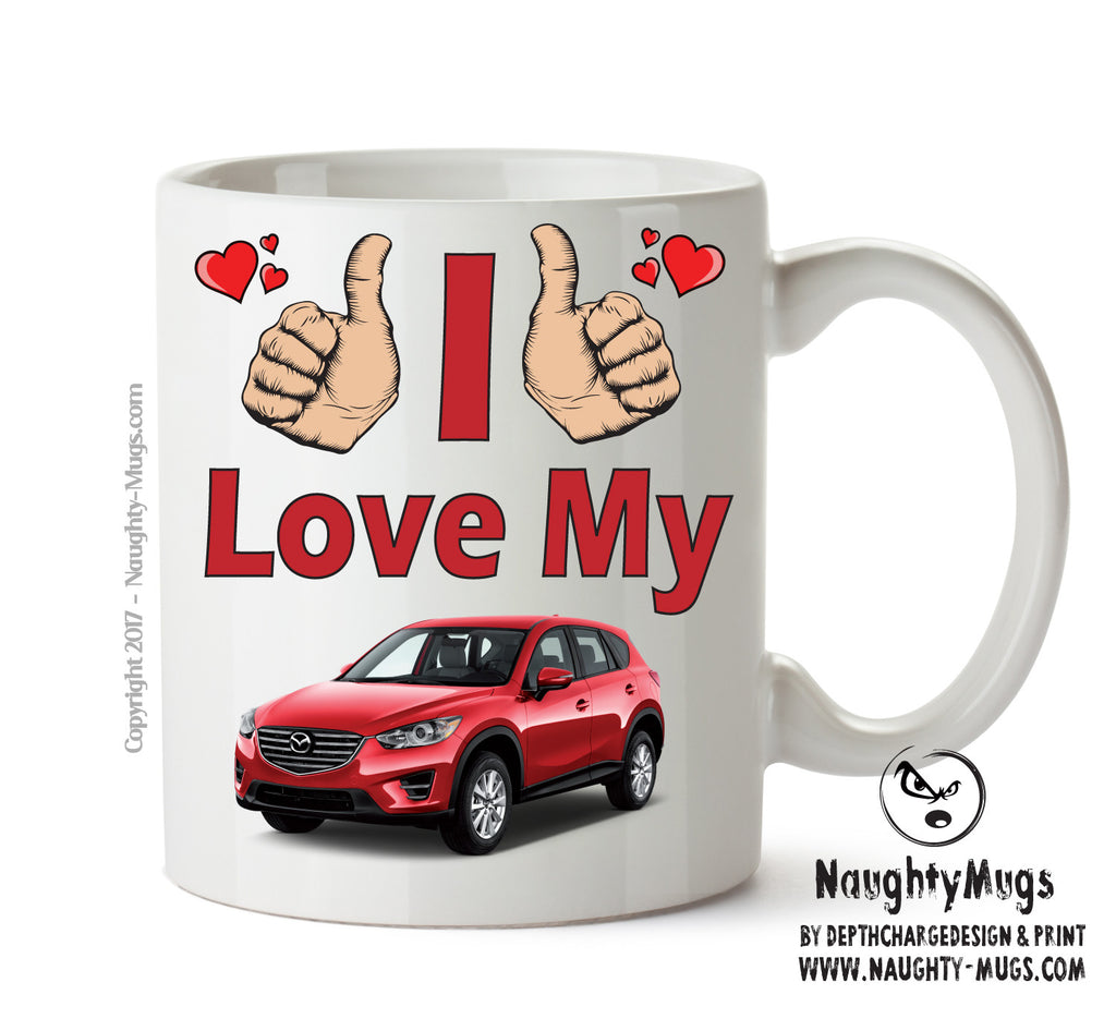 I Love My Mazda CX5 Printed Mug