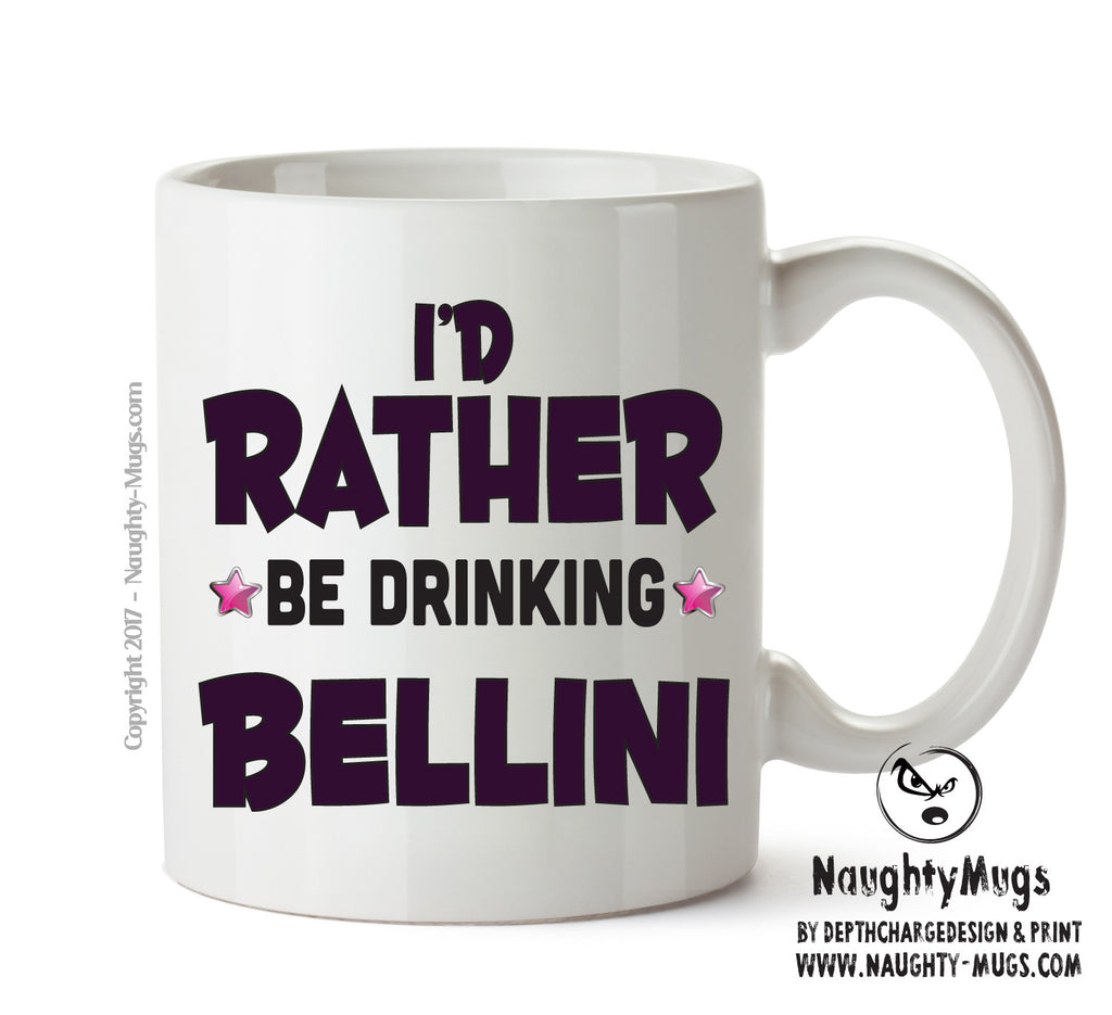 Id Rather Be Bellini Personalised FUNNY OCCUPATION RUDE ADULT OFFICE MUG
