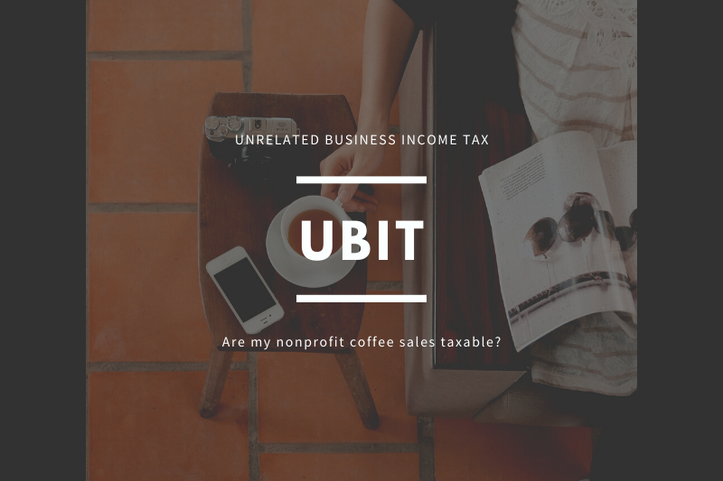 What are Unrelated Business Income Taxes (UBIT)?