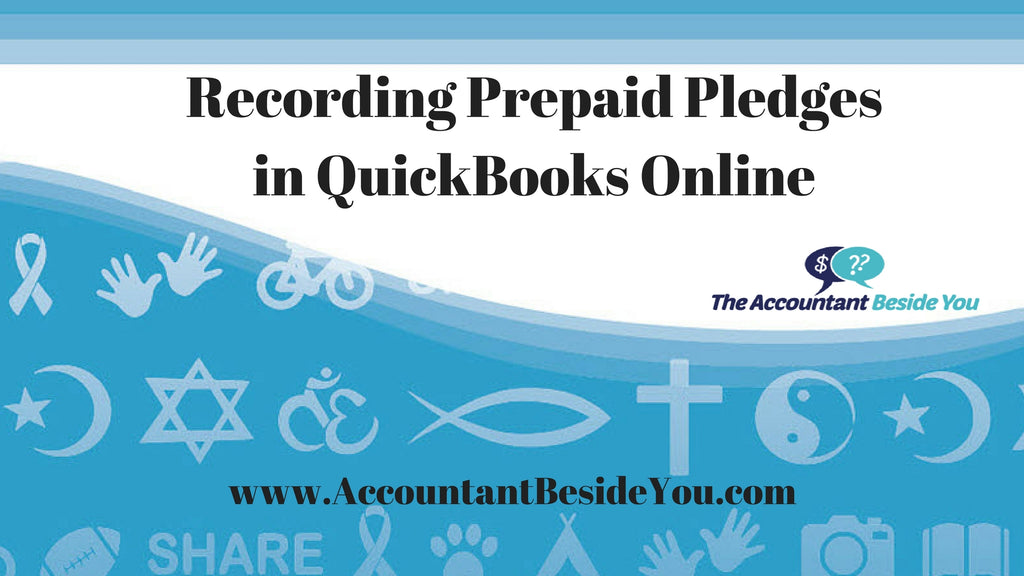 Prepaid Pledges in QuickBooks Online