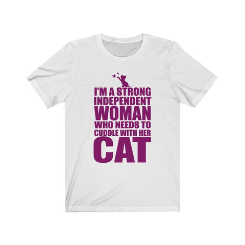 Strong Independent Woman Who Cuddles With Cat Short Sleeve Tee