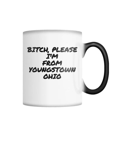 Image of I'm From Youngstown Ohio........ Color Changing Mug