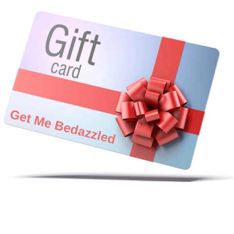 Get Me Bedazzled Gift Cards