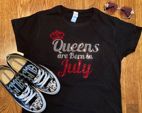 Queens Are Born In July Birthday Rhinestone T-Shirt