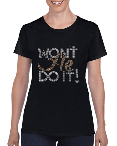 Image of Won't He Do It Rhinestone T-Shirt