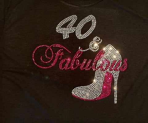 Image of 40 and Fabulous Rhinestone Birthday T-Shirt