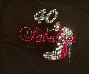 40 and Fabulous Rhinestone Birthday T-Shirt