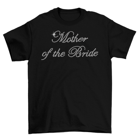 Mother of the Bride Rhinestone T-Shirt