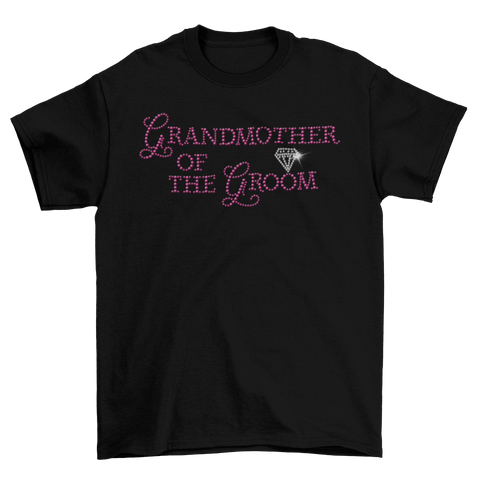 Grandmother of the  Groom Rhinestone T-Shirt