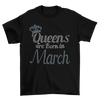 Queens Are Born In March Birthday Rhinestone T-Shirt
